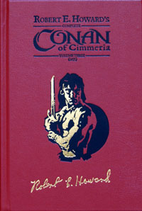 Complete Conan of Cimmeria  Volume 3 (1935)  Remarqued Leatherbound Edition #24 of 50 (Signed) (Limited Edition)